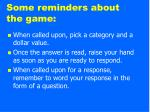 some reminders about the game