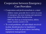 cooperation between emergency care providers