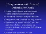 using an automatic external defibrillator aed