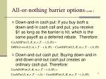 all or nothing barrier options cont2