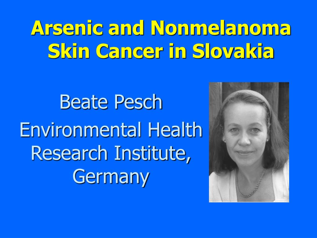 arsenic and nonmelanoma skin cancer in slovakia l.