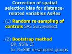 correction of spatial selection bias for distance related variables asres