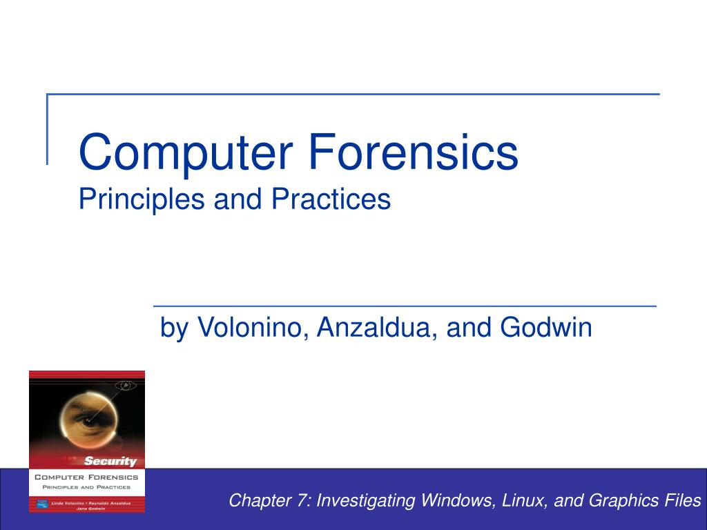 computer forensics principles and practices l.