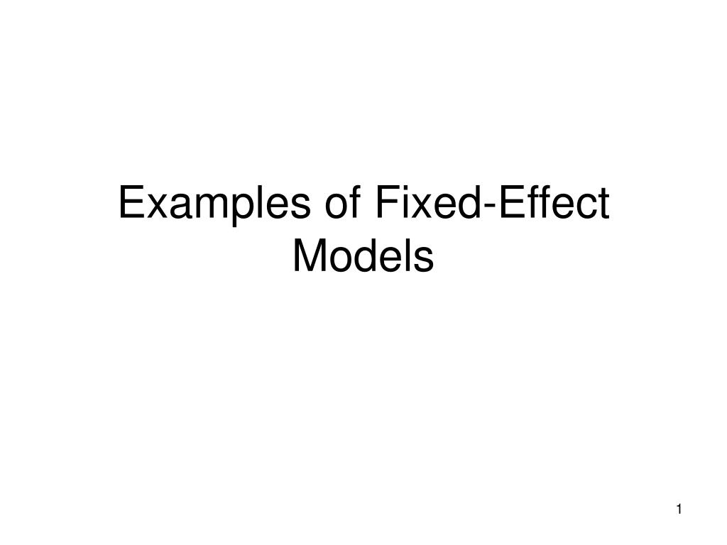 examples of fixed effect models l.