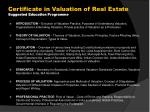 certificate in valuation of real estate suggested education programme