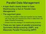 parallel data management
