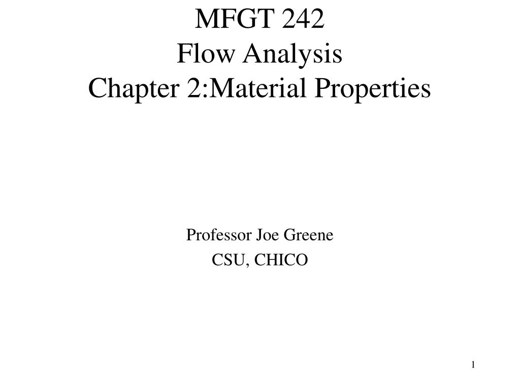 mfgt 242 flow analysis chapter 2 material properties l.
