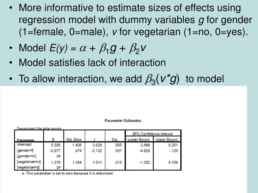 More informative to estimate sizes of effects using regression model with dummy variables