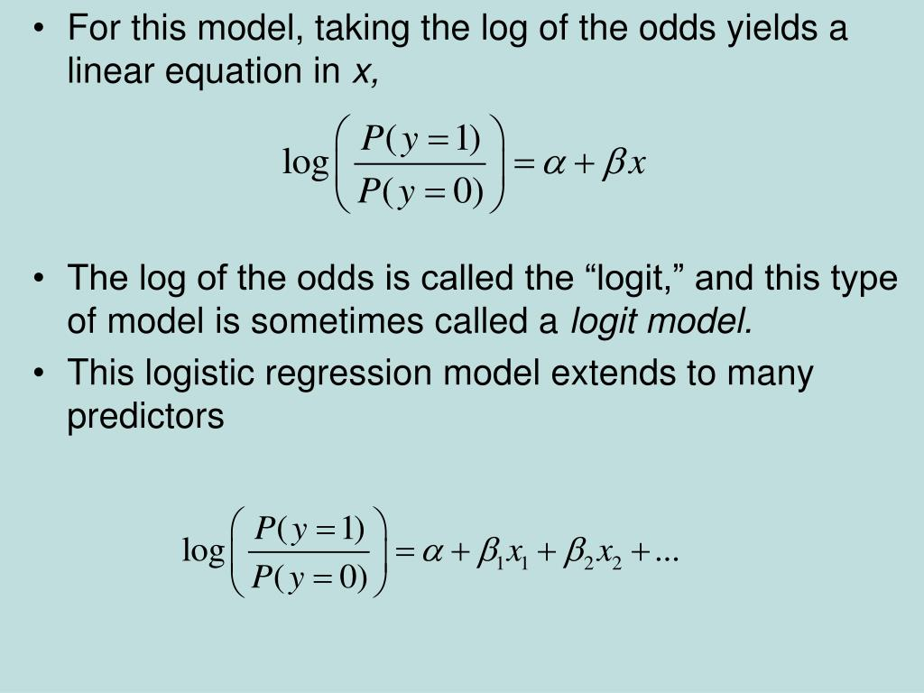 For this model, taking the log of the odds yields a linear equation in