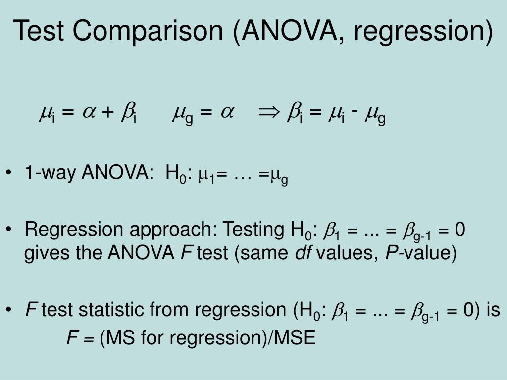 Test Comparison (ANOVA, regression)
