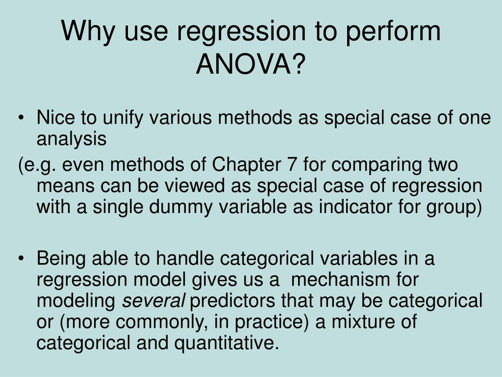 Why use regression to perform ANOVA?