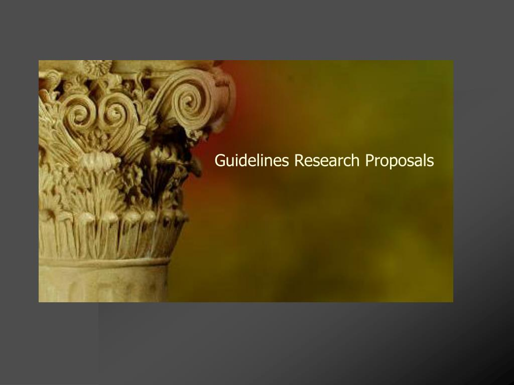guidelines research proposals l.