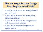 has the organization design been implemented well