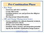 pre combination phase