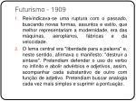 futurismo 1909