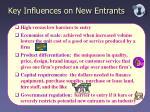 key influences on new entrants