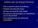 cu ndo usar los design patterns