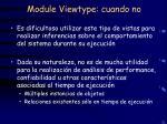 module viewtype cuando no