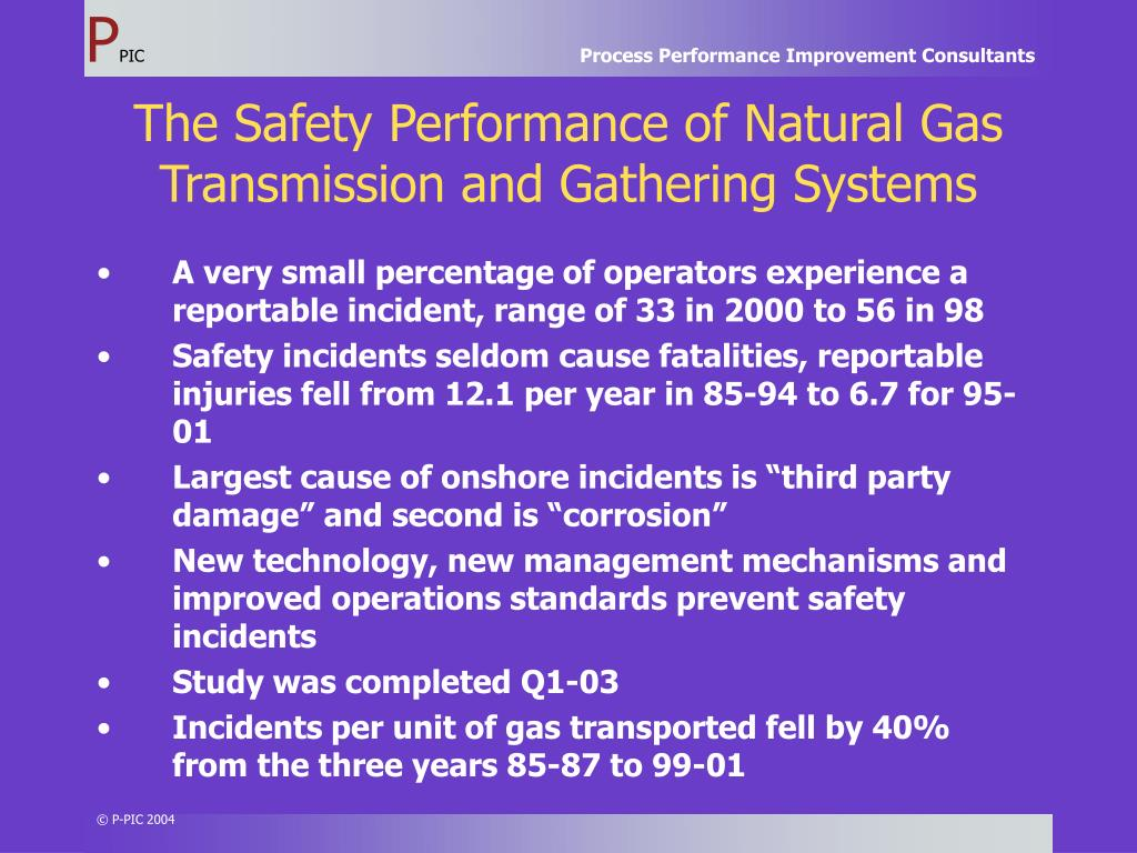 The Safety Performance of Natural Gas Transmission and Gathering Systems