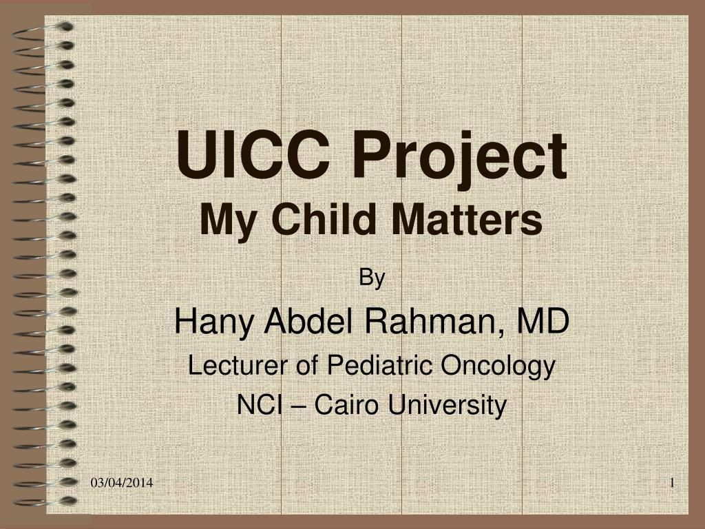 uicc project my child matters l.