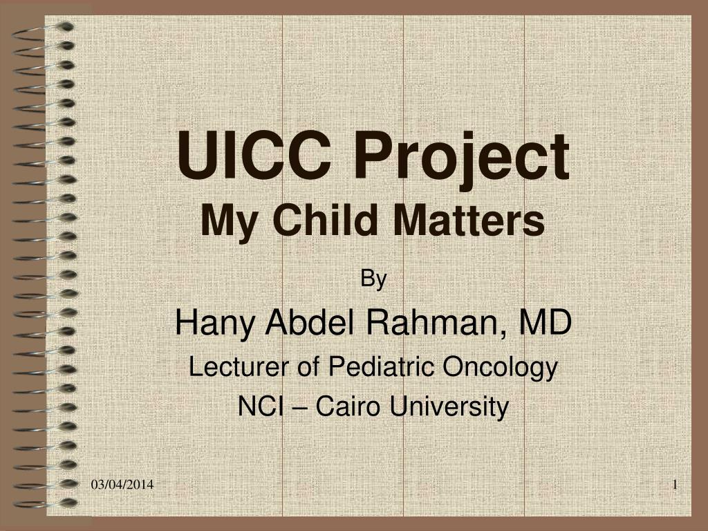 uicc project my child matters l.