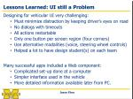 lessons learned ui still a problem