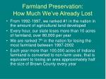 farmland preservation how much we ve already lost4