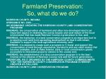 farmland preservation so what do we do16