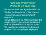 farmland preservation where to go from here