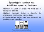 speed gain number two adaboost selected features