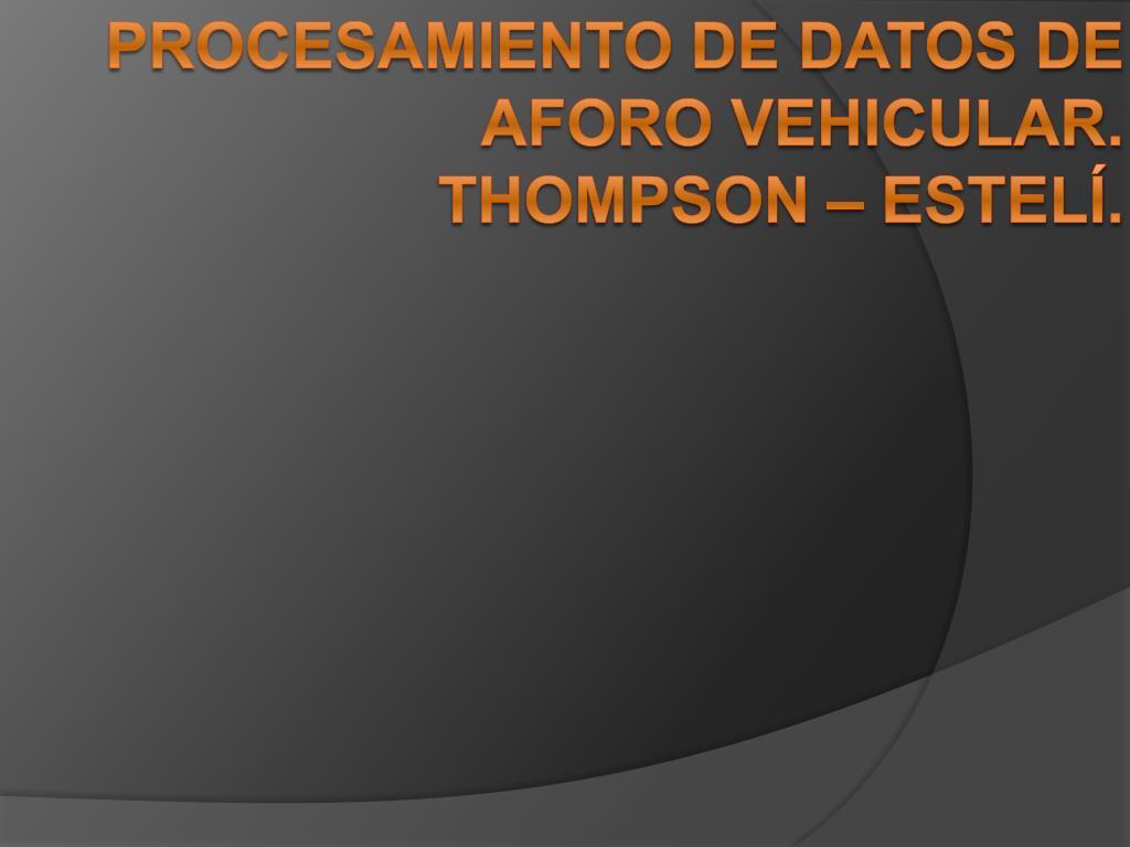 procesamiento de datos de aforo vehicular thompson estel l.