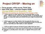 project crysp moving on