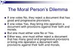the moral person s dilemma