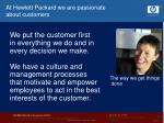 at hewlett packard we are passionate about customers