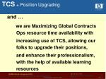 tcs position upgrading