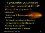 e proponibile uno screening ecografico neonatale delle um39