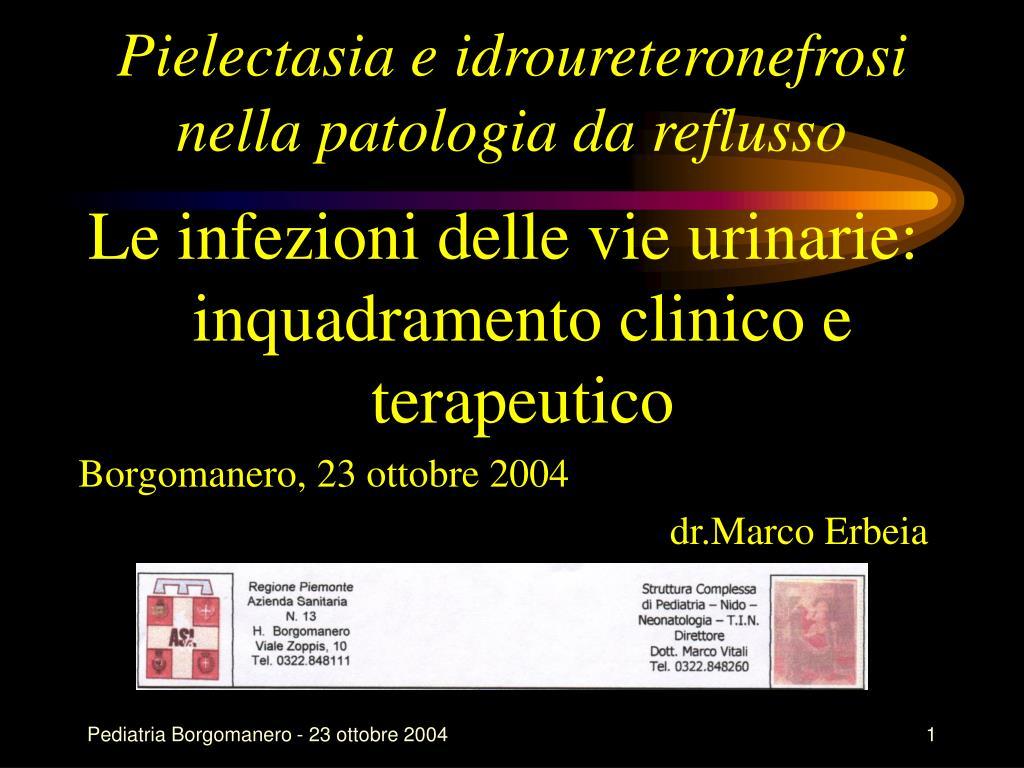 pielectasia e idroureteronefrosi nella patologia da reflusso l.