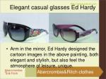 elegant casual glasses ed hardy