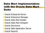data mart implementation with the oracle data mart suite