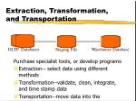 extraction transformation and transportation