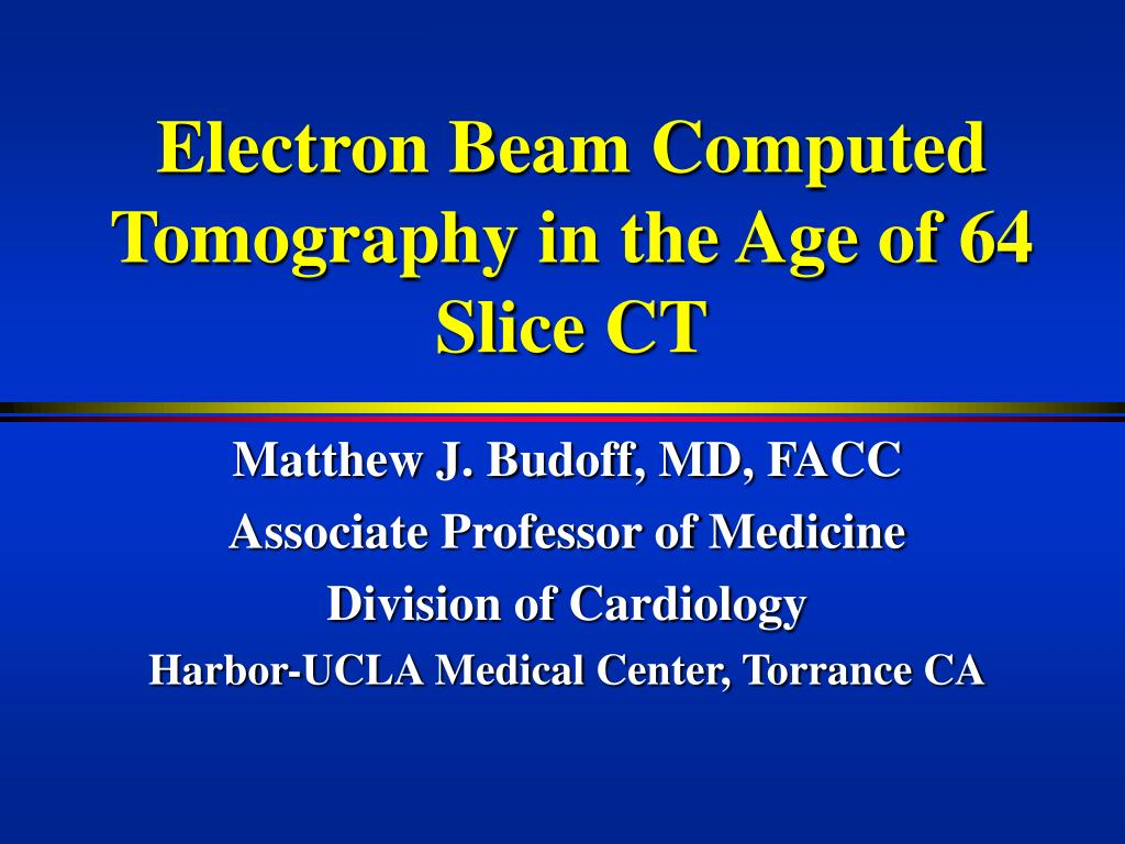 electron beam computed tomography in the age of 64 slice ct l.