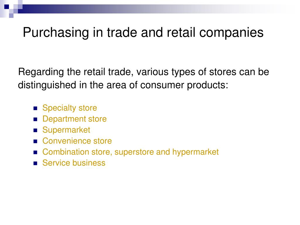 Purchasing in trade and retail companies
