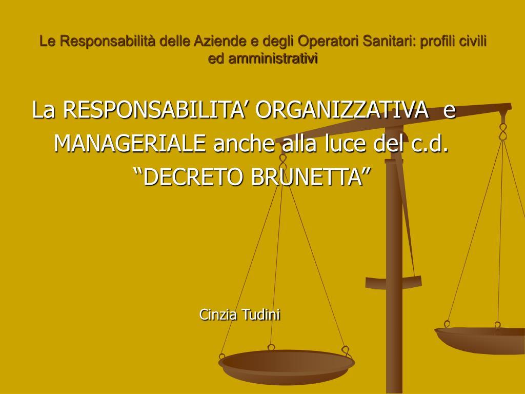 le responsabilit delle aziende e degli operatori sanitari profili civili ed amministrativi l.