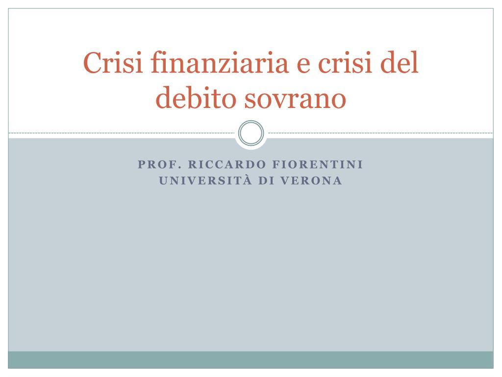 crisi finanziaria e crisi del debito sovrano l.