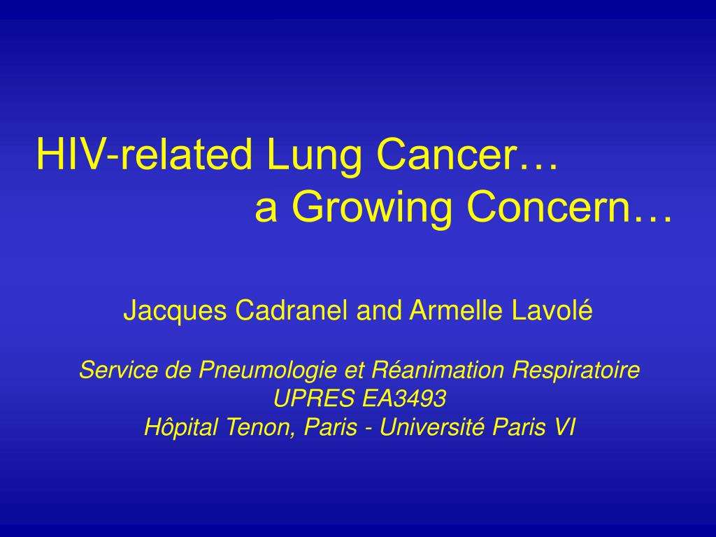 HIV-related Lung Cancer…