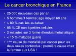le cancer bronchique en france