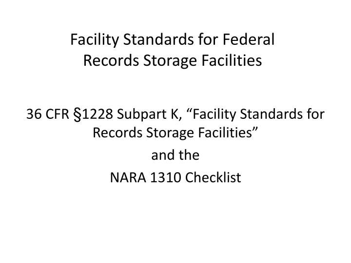 facility standards for federal records storage facilities