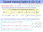causal viscous hydro in 2 1 d