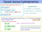 causal viscous hydrodynamics