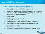 when a haccp plan is required